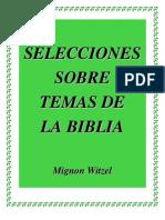 Selecciones Sobre Temas de La Biblia - Mignon Witzel