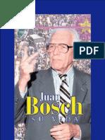 Juan Bosch, Su Vida (Varios Autores)
