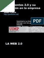 Herramientas 2.0 y su aplicacion en la empresa - Juan Freire