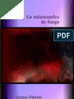 La Salamandra Del Fuego Jaime Falcon Edit AAS
