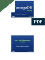 MongoUK 2011 Indexing