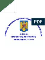 Raport Activitate CNSC - Semestrul I - 2011