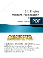 SI Engine Mixture Preparation