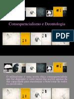 Deontologia e Consequencialismo