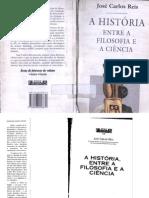 A História entre a Filosofia e a Ciência - José Carlos Reis