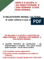 OS VALORES E A ACÇÃO - O RELATIVISMO MORAL CULTURAL