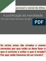 Dimensão pessoal e social da ética - por que razão agir moralmente