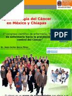 Epidemiologia Del Cancer en Mexico y Chiapas