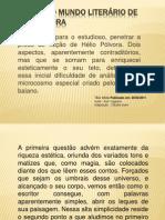 O complexo mundo literário de Hélio Pólvora