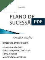 SEMINÀRIO - PLANO SUCESSÃO
