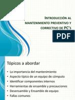 Introducción al mantenimiento preventivo y correctivo de PC's