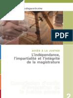 L'indépendance, l'impartialité et l'intégrité de la magistrature
