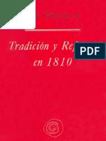 Tradición y Reforma en 1810 - Sergio Villalobos R