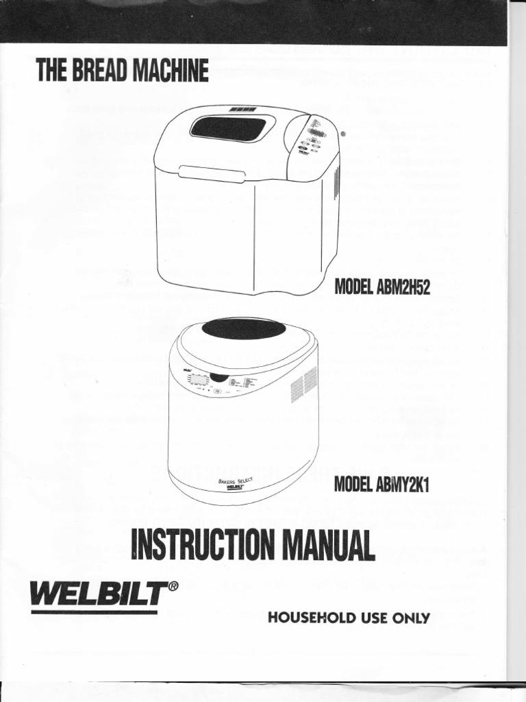welbilt abm2h52 abmy2k1 bread machine manual flour breads rh scribd com welbilt bread machine manuals abm 150r welbilt bread machine manual pdf