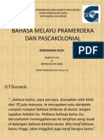 Bahasa Melayu Pramerdeka Dan Pascakolonial (Present)