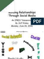 IPREX Teleseminar Social Media 6-26-06 Compressed