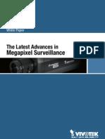 Latest Advances in Megapixel Surveillance En