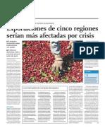Exportaciones de cinco regiones serían las màs afectadas por crisis