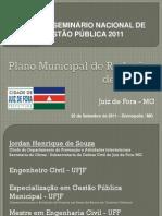 Apresentação do Plano Municipal de Redução de Riscos - PMRR de Juiz de Fora, realizado em setembro de 2011 - Divinópolis 2011