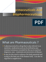 Pharmaceuticals and Bio Pharmaceuticals