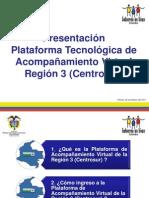 Plataforma Tecnológica de acompañamiento Virtual Region 3 Centrosur