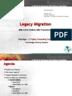 Legacy Migration IBM CICS COBOL DB2 Transformation