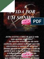 A_Vida_Por_Um_Sonho