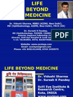 LIFE BEYOND MEDICINE Dr Vidushi Sharma & Dr Suresh K Pandey SuVi Eye Institute Kota India