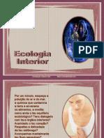 Ecologia Interior