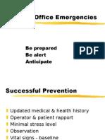 Medical Emergencies in Dental Office