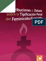 Contribucciones al debate sobre la tipificación penal del feminicidio/femicidio