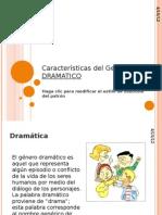 Características del Genero DRAMATICO