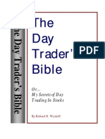 Richard D Wyckoff - The Day Trader's Bible - Or My Secret in Day Trading of Stocks