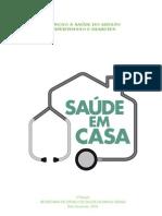 SAÚDE EM CASA - HIPERTENÇÃO E DIABETES