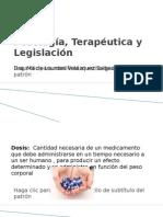 Posología, Terapéutica y Legislación