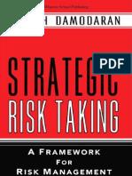 Text Book Strategic Risk Taking A Framework for Risk Managment