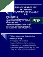 Management of Pre- Eclampsia
