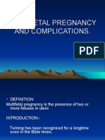 Multi Fetal Pregnancy & Complications