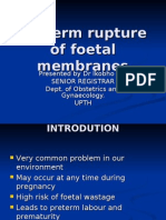 Preterm Rupture of Foetal Membranes