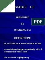 Unstable Lie