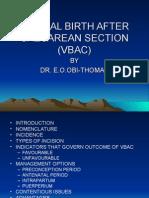 Vaginal Birth After Caesarean Section (Vbac)