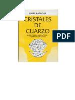Sally Barbosa - Cristales de Cuarzo
