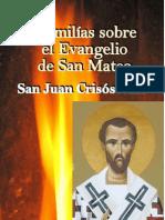 Homilías sobre el Evangelio de San Mateo - San Juan Crisóstomo