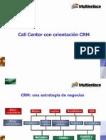 Call Center con orientación CRM
