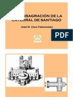 La consagración de la Catedral de Santiago