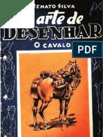 SILVA, Renato - A Arte de Desenhar Cavalos
