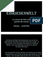 La Cueva de Eisriesenwelt