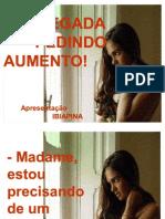 EMPREGADA_PEDINDO_AUMENTO!