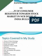 Study of Consumer Behaviour Towards Stock Market in Ncr Delhi at India Bulls
