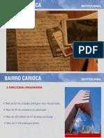 Apresentação Bairro Carioca